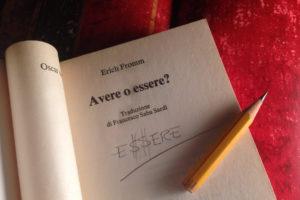 Avere o essere? La scoperta e la variante di Fromm.