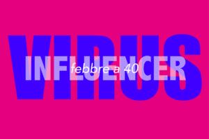 influencer-febbre-virus